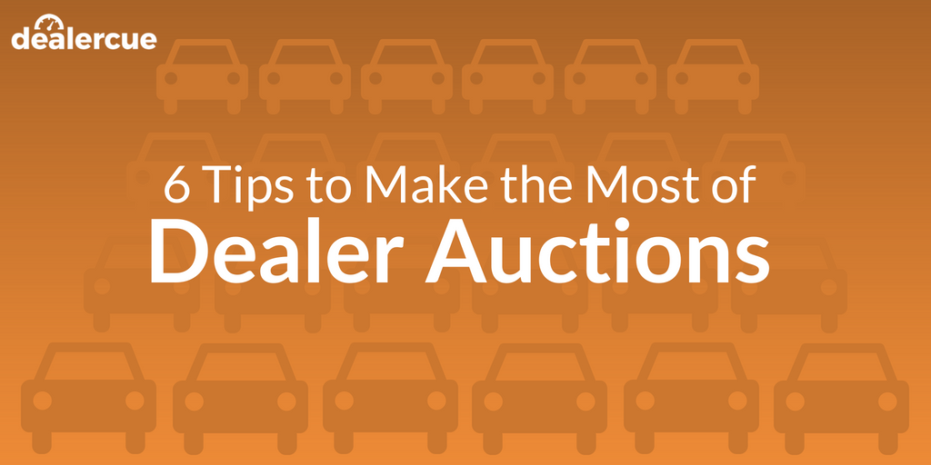 6 Tips to Win Your Next Dealer Auction