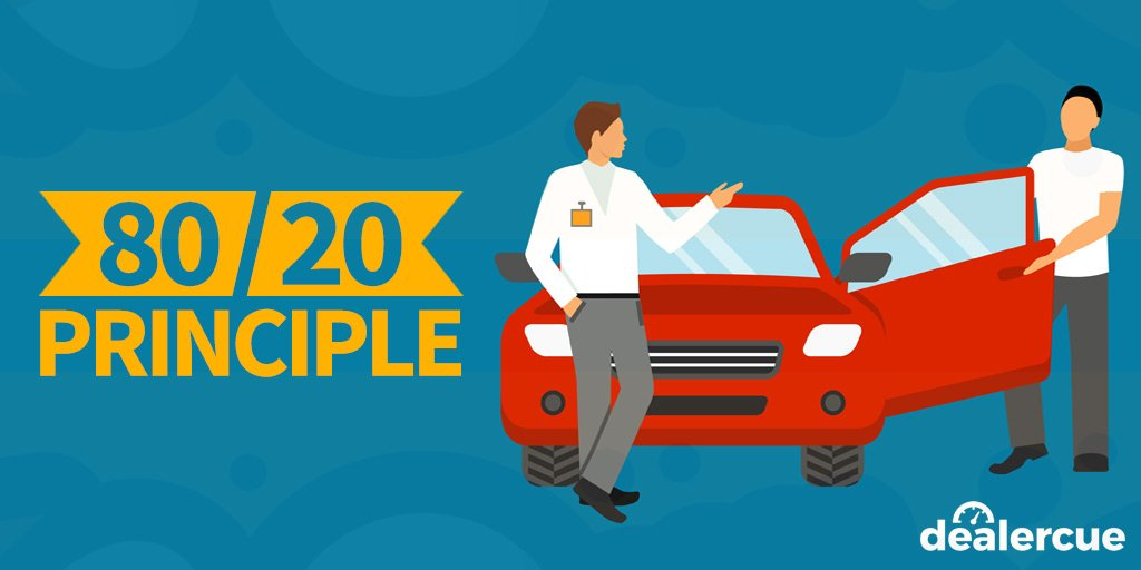 The 80/20 Principle Can Transform Your Dealership (and Change Your Life, If You Let It)