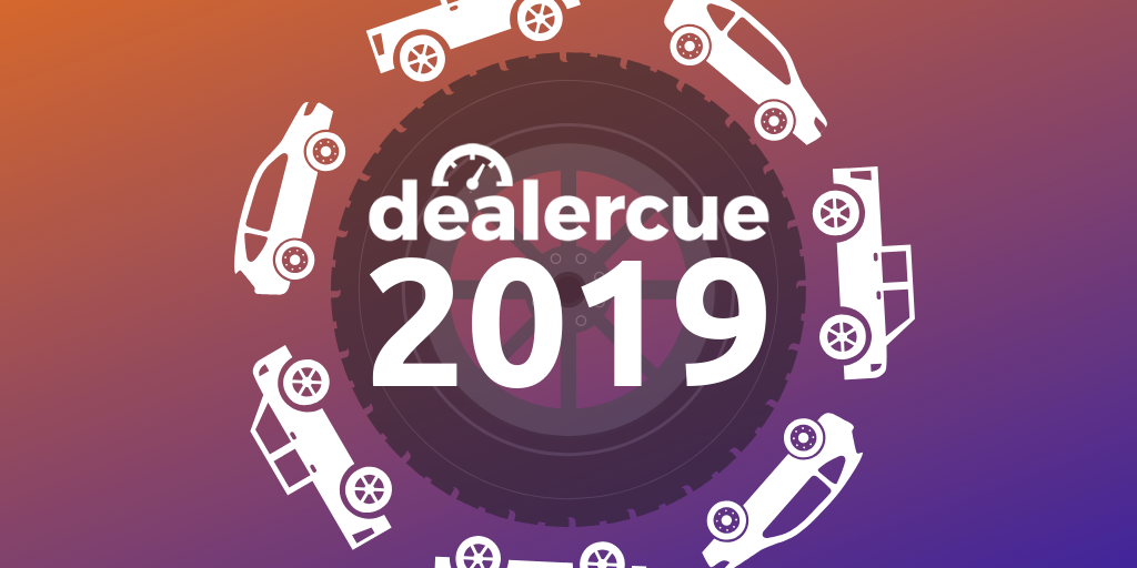 DealerCue Review: What's to Come in 2019