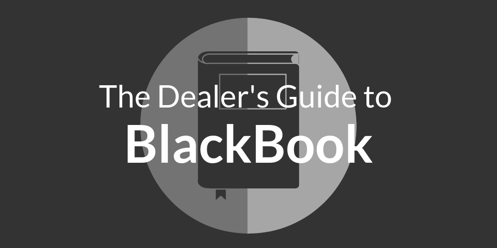 The Dealer's Guide to Black Book