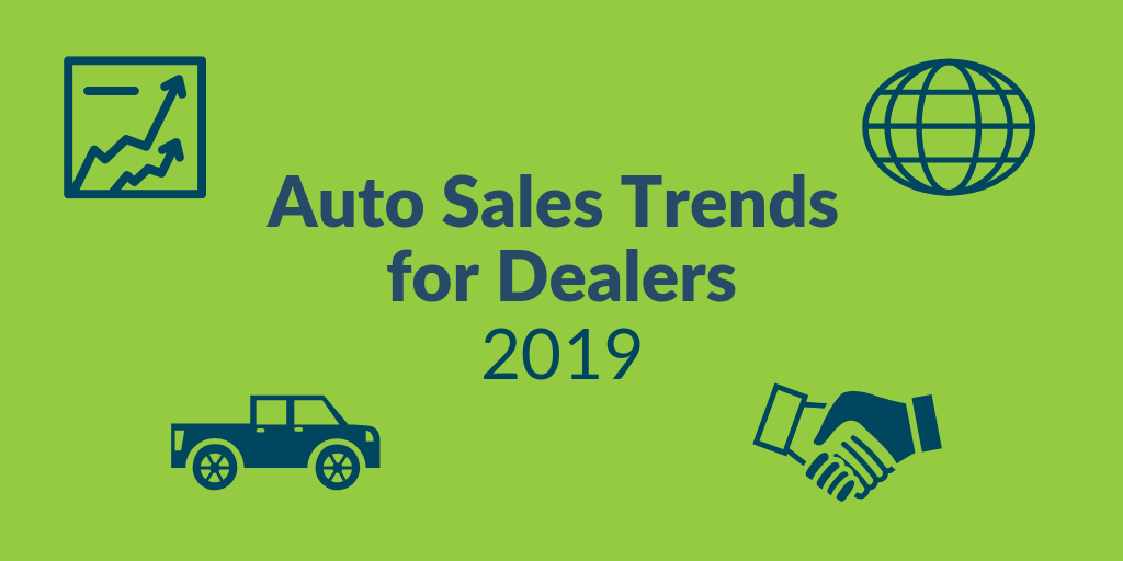 2019 Sales Trends for Auto Dealers